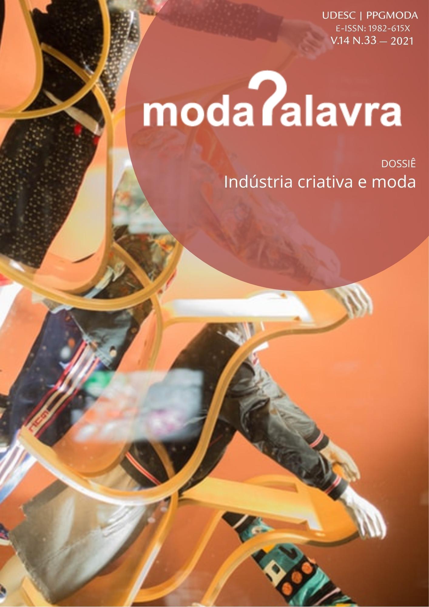 Visualizar v. 14 n. 33 (2021): Indústria Criativa e Moda