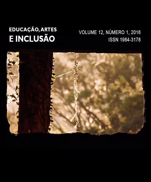 Visualizar v. 12 n. 1 (2016): Revista Educação, Artes e Inclusão
