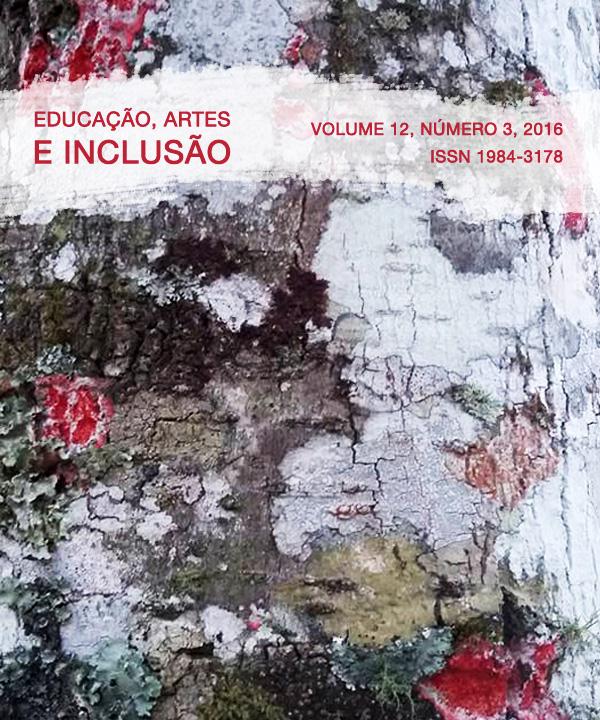 Visualizar v. 12 n. 3 (2016): Revista Educação, Artes e Inclusão