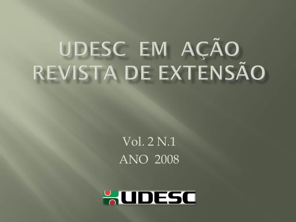 Visualizar v. 2 n. 1 (2008): UDESC em Ação