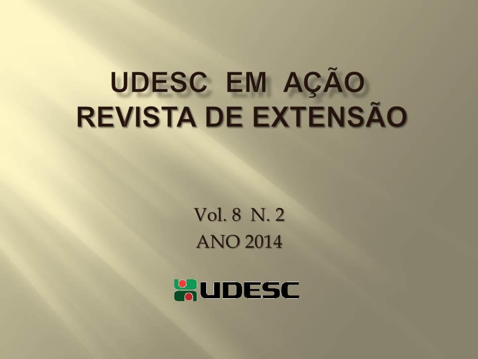 Visualizar v. 8 n. 2 (2014): UDESC  em  Ação