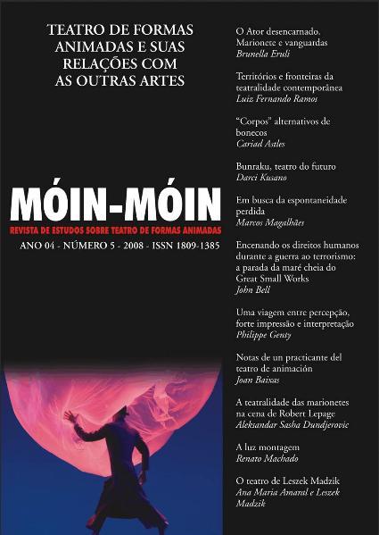Visualizar v. 1 n. 05 (2008): Teatro de Formas Animadas e suas relações com as outras artes