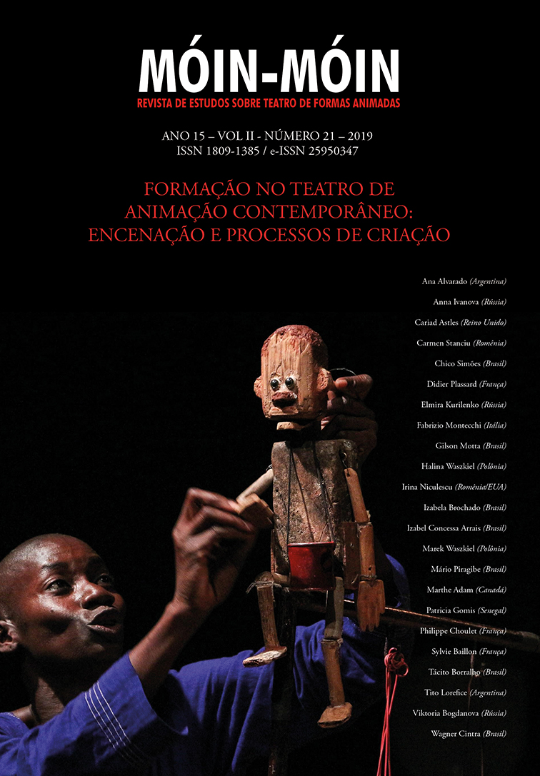 Visualizar v. 2 n. 21 (2019): Formação no Teatro de Animação contemporâneo: encenação e processos de criação