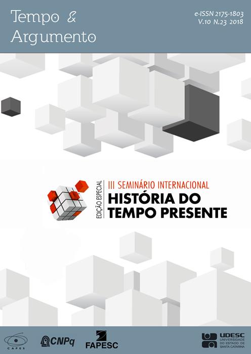 Visualizar v. 10 n. 23 (2018): Edição Especial III Seminário Internacional História do Tempo Presente